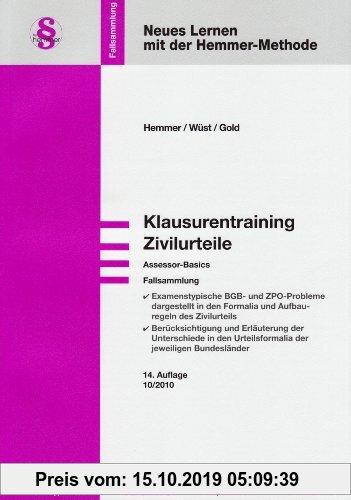 Gebr. - Klausurentraining Zivilurteile: Fallsammlung. Assessor-Basics. Examenstypische BGB- und ZPO-Probleme darstellt in den Formalia und Aufbauregel