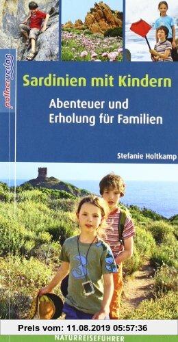 Gebr. - Sardinien mit Kindern: Abenteuer und Erholung für Familien