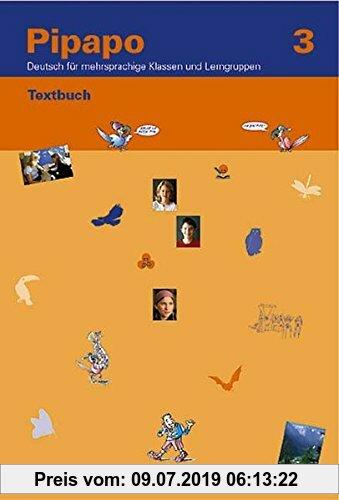 Gebr. - Pipapo 3. Deutsch für mehrsprachige Klassen und Lerngruppen / Pipapo 3: Zusatzmaterial
