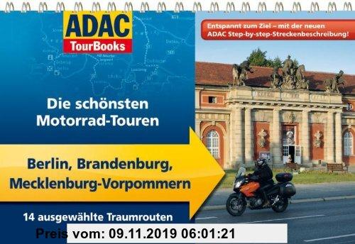 Gebr. - ADAC TourBooks Berlin, Brandenburg, Mecklenburg-Vorpommern: Die schönsten Motorrad-Touren