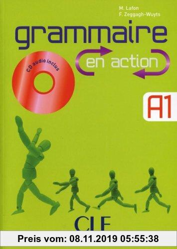 Gebr. - Grammaire en action A1: Buch mit Lösungsheft und Audio-CD
