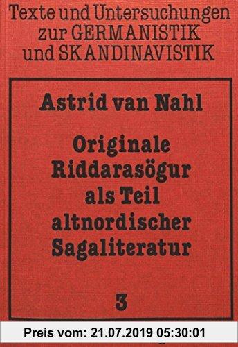 Gebr. - Originale Riddarasögur als Teil altnordischer Sagaliteratur (Texte und Untersuchungen zur Germanistik und Skandinavistik)