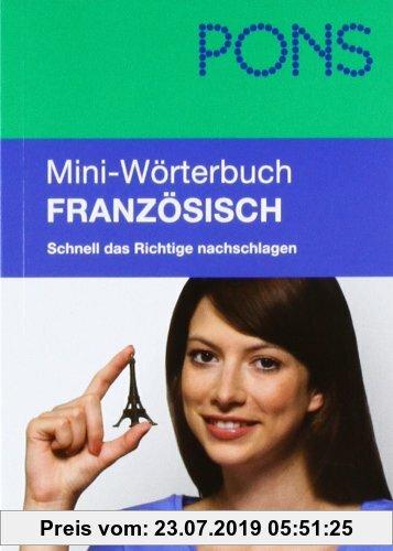 Gebr. - PONS Mini-Wörterbuch Französisch: Schnell das Richtige nachschlagen