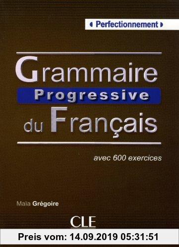 Gebr. - Grammaire progressive du français - Niveau perfectionnement / Textbuch