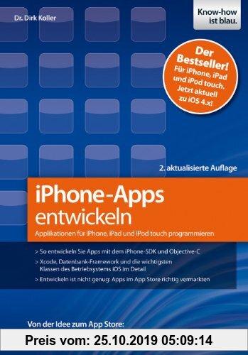 Gebr. - iPhone-Apps entwickeln: Applikationen für iPhone, iPad und iPod touch programmieren - Von der Idee zum App Store: So realisieren und vermarkte