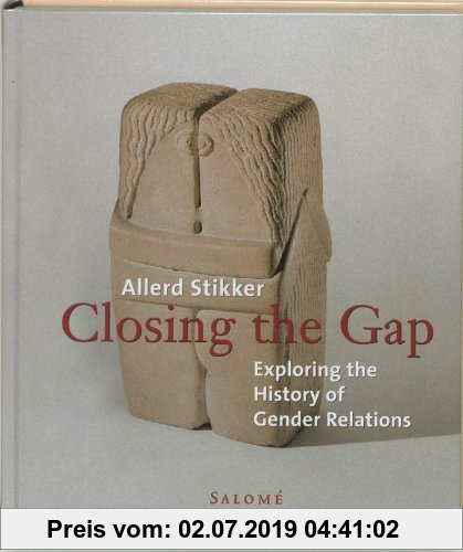 Gebr. - Closing the Gap: Exploring the History of Gender Relations: On Man and Woman