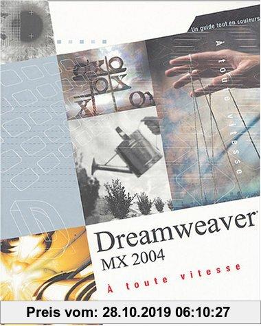 Gebr. - DREAMWEAVER MX 2004 A TOUTE VITESSE (Logiciel)