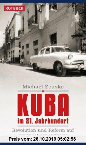 Gebr. - Kuba im 21. Jahrhundert: Revolution und Reform auf der Insel der Extreme