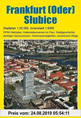 Gebr. - Stadtplan Frankfurt (Oder) und Slubice: 1:20.000. Detaillierter Plan der Innenstadt 1:8000