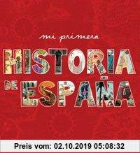 Gebr. - Mi primera historia de España (NO FICCION IJ)