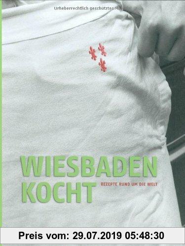 Gebr. - Wiesbaden kocht: Rezepte rund um die Welt