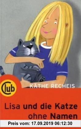 Gebr. - Lisa und die Katze ohne Namen