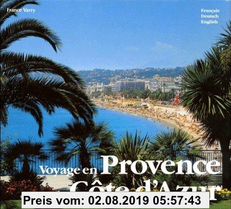 Gebr. - VOYAGE EN PROVENCE ET SUR LA COTE D'AZUR. Edition trilingue français-allemand-anglais, 2ème édition