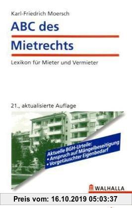 Gebr. - ABC des Mietrechts: Lexikon für Mieter und Vermieter
