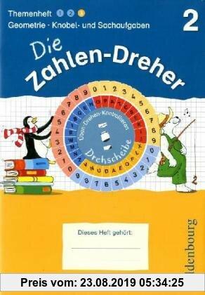 Gebr. - 2. Schuljahr - Geometrie / Knobel- und Sachaufgaben: Übungsheft mit Lösungsheft und Drehscheibe