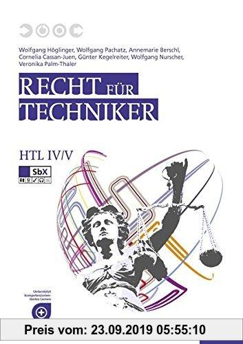 Gebr. - Recht für Techniker HTL IV/V: Wirtschaft und Recht - Kompetenzbereich Wirtschaft und Recht