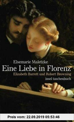 Gebr. - Eine Liebe in Florenz: Elizabeth Barrett und Robert Browning (insel taschenbuch)