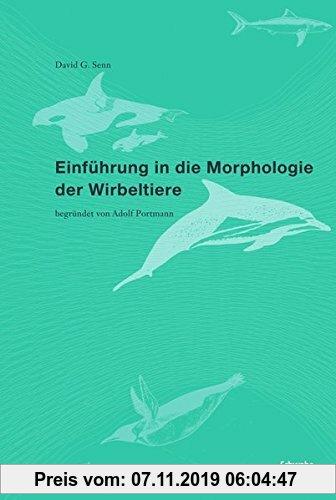 Gebr. - Einführung in die Morphologie der Wirbeltiere: begründet von Adolf Portman