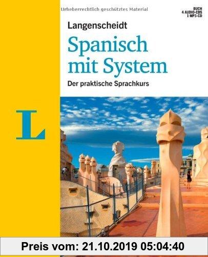 Gebr. - Langenscheidt Spanisch mit System - Set mit Buch, 4 Audio-CDs und 1 MP3-CD: Der praktische Sprachkurs