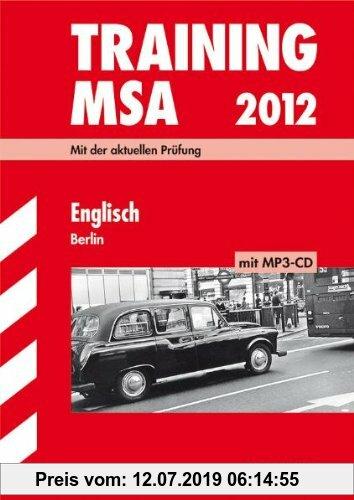 Gebr. - Training Mittlerer Schulabschluss Berlin/Brandenburg: Training Mittlerer Schulabschluss Berlin; Englisch mit MP3-CD 2012; Mit der aktuellen Pr