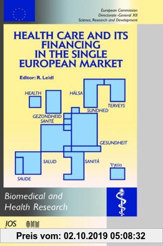 Gebr. - Health Care and Its Financing in the Single European Market (Biomedical and Health Research)