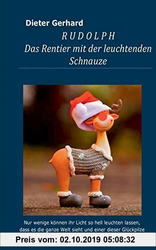 Gebr. - Rudolph: Das Rentier mit der leuchtenden Schnauze