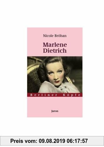 Gebr. - Marlene Dietrich. Berliner Köpfe. Band 8