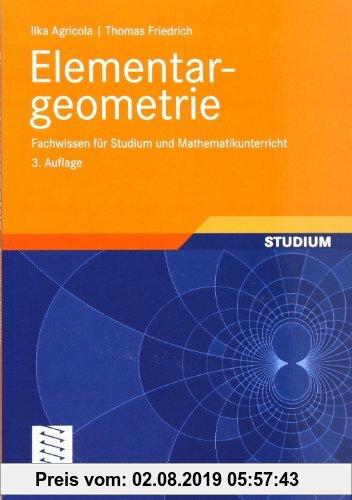 Gebr. - Elementargeometrie: Fachwissen für Studium und Mathematikunterricht