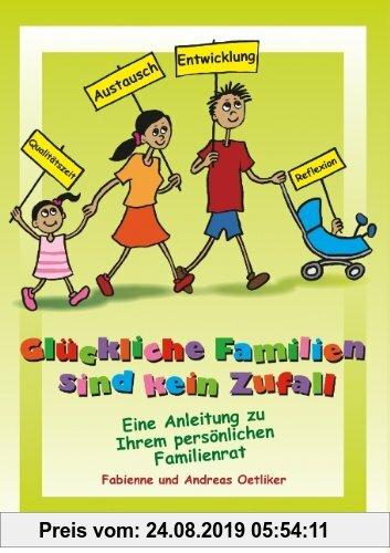 Gebr. - Glückliche Familien sind kein Zufall: Eine Anleitung zu Ihrem persönlichen Familienrat