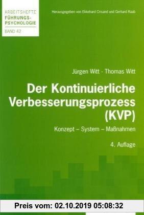 Gebr. - Der Kontinuierliche Verbesserungsprozess (KVP): Konzept - System - Maßnahmen