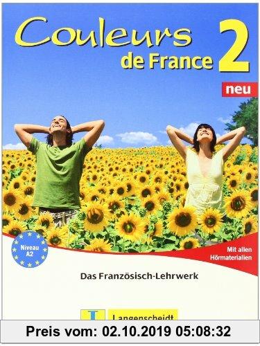 Gebr. - Couleurs de France Neu 2 - Lehr- und Arbeitsbuch mit allen Hörmaterialien: Das Französisch-Lehrwerk