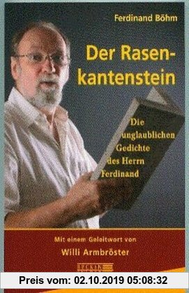 Gebr. - Der Rasenkantenstein: Die unglaublichen Gedichte