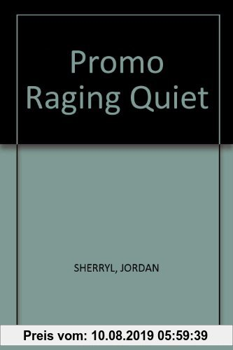 Gebr. - Promo Raging Quiet