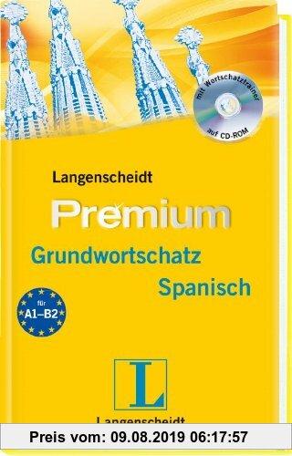 Gebr. - Langenscheidt Premium-Grundwortschatz Spanisch - Buch, CD-ROM: Spanisch - Deutsch