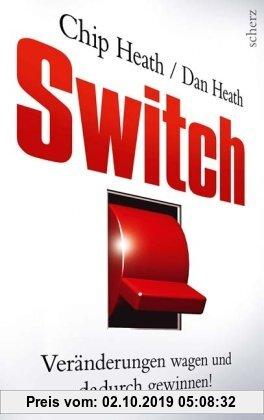 Gebr. - Switch: Veränderungen wagen und dadurch gewinnen!