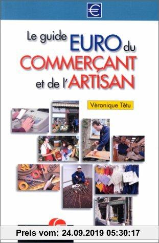 Gebr. - Le guide euro du commerçant et de l'artisan (Editions Organisation)