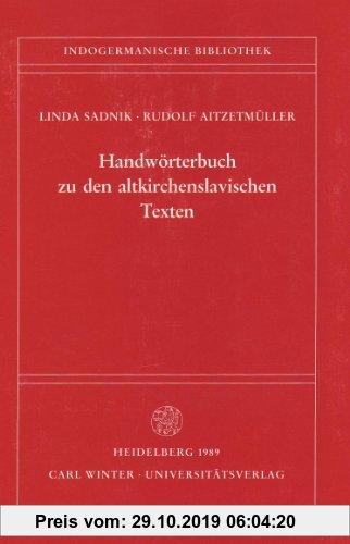 Gebr. - Handwörterbuch zu den altkirchenslavischen Texten (Indogermanische Bibliothek, 2. Reihe: Wörterbücher)