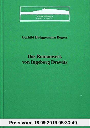 Gebr. - Das Romanwerk von Ingeborg Drewitz (Studies in Modern German Literature)