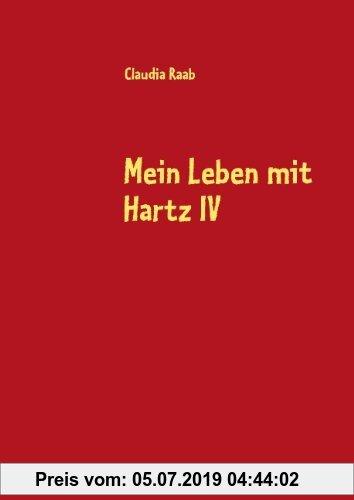 Gebr. - Mein Leben mit Hartz IV: Ein Tatsachenbericht