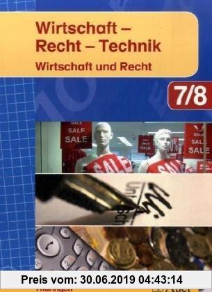 Gebr. - Wirtschaft-Recht-Technik: Wirtschaft und Recht 7/8