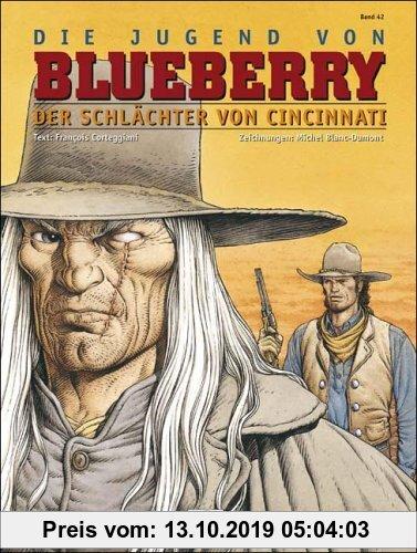 Gebr. - Blueberry 42 Die Jugend (14): Der Schlächter von Cincinatti: BD 42