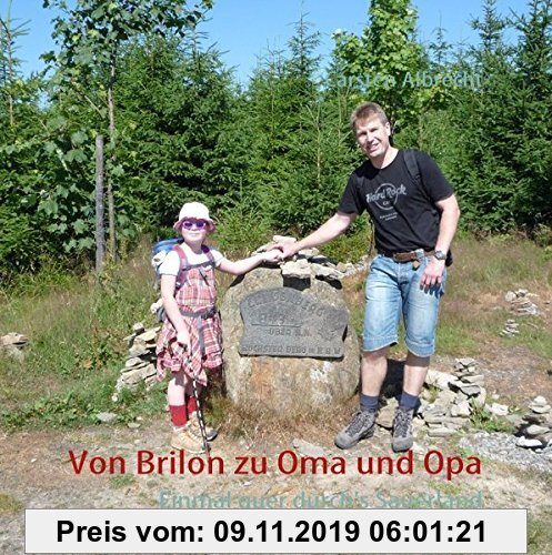 Gebr. - Von Brilon zu Oma und Opa: Einmal quer durch's Sauerland