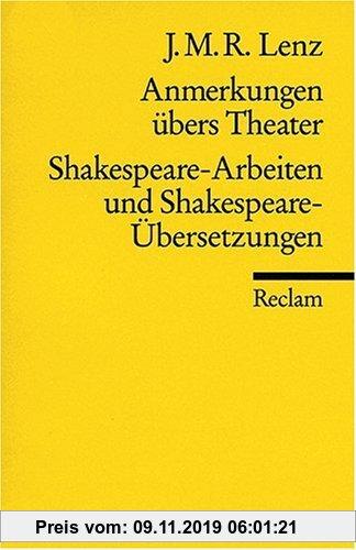 Gebr. - Anmerkungen übers Theater. Shakespeare-Arbeiten und Shakespeare-Übersetzungen