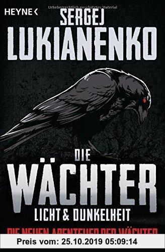 Gebr. - Die Wächter - Licht und Dunkelheit: Roman (Die neuen Abenteuer der Wächter, Band 1)