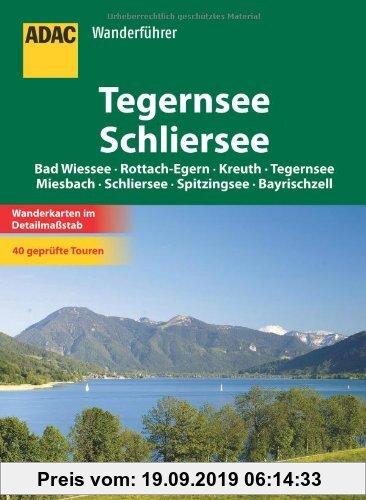 Gebr. - ADAC Wanderführer Tegernsee/Schliersee: Bad Wiessee - Rottach-Egern - Kreuth - Tegernsee - Miesbach - Schliersee - Spitzingsee - Bayrischzell