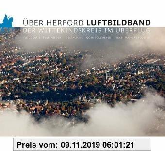 Gebr. - Über Herford. Luftbildband: Der Wittekindskreis im Überflug