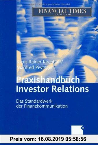 Gebr. - Praxishandbuch Investor Relations: Das Standardwerk der Finanzkommunikation