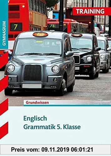 Gebr. - Training Gymnasium - Englisch Grammatik 5. Klasse