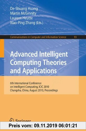 Gebr. - Advanced Intelligent Computing. Theories and Applications: 6th International Conference on Intelligent Computing, Changsha, China, August 18-2