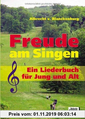 Gebr. - Freude am Singen: Ein Liederbuch für Jung und Alt